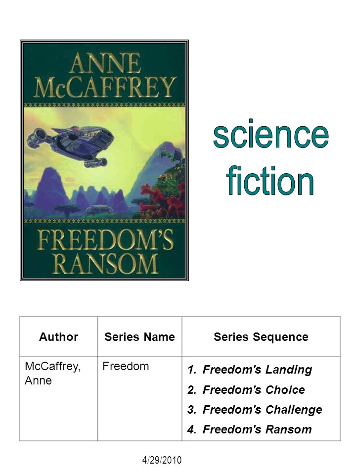 science fiction Author Series Name Series Sequence McCaffrey, Anne