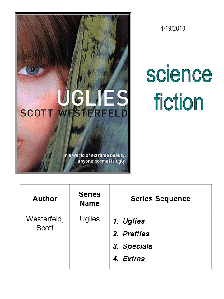 science fiction Author Series Name Series Sequence Westerfeld, Scott