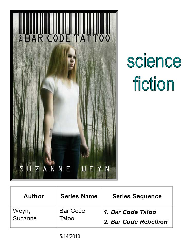 science fiction Author Series Name Series Sequence Weyn, Suzanne