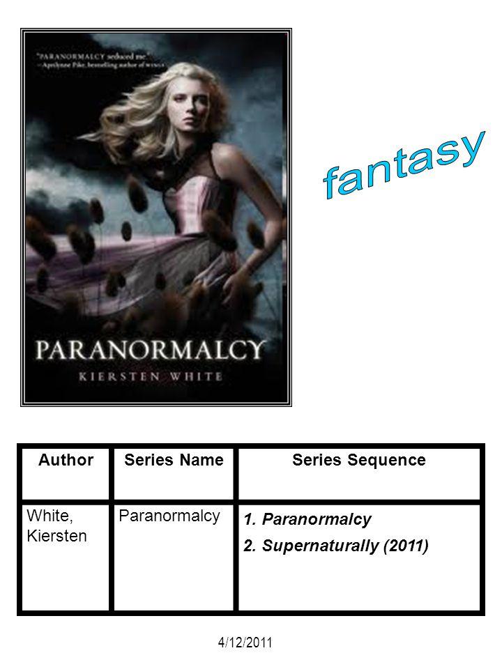fantasy Author Series Name Series Sequence White, Kiersten