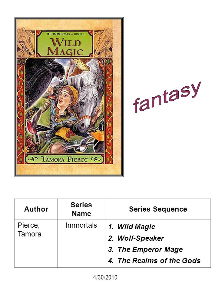 fantasy Author Series Name Series Sequence Pierce, Tamora Immortals