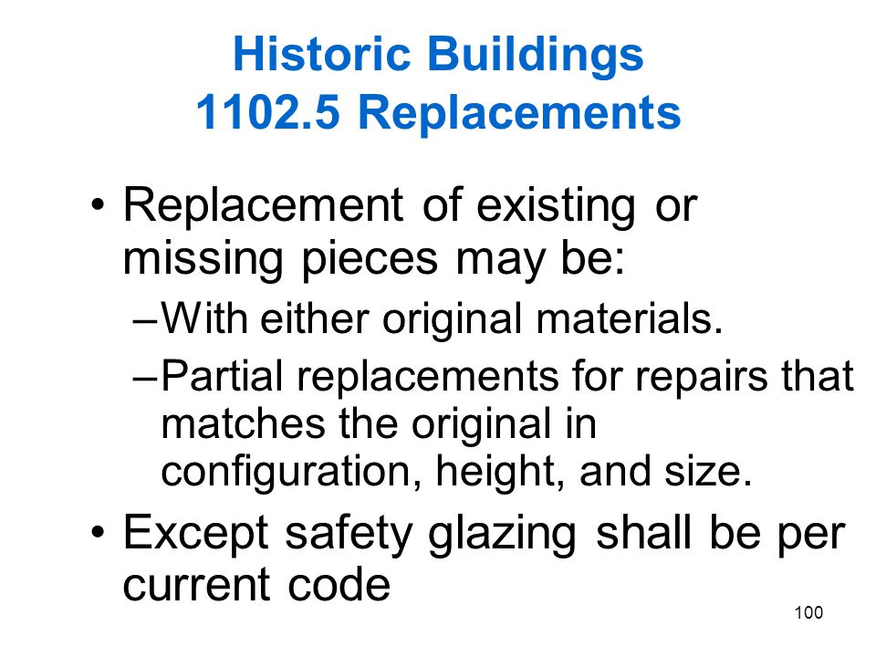 Historic Buildings 1102.5 Replacements