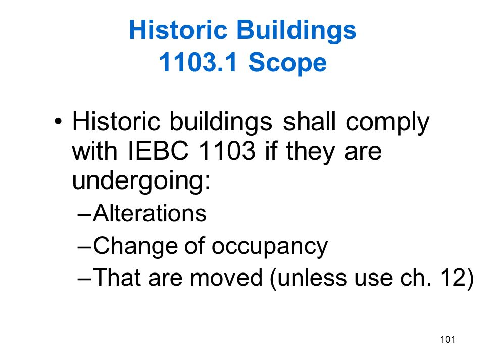Historic Buildings 1103.1 Scope