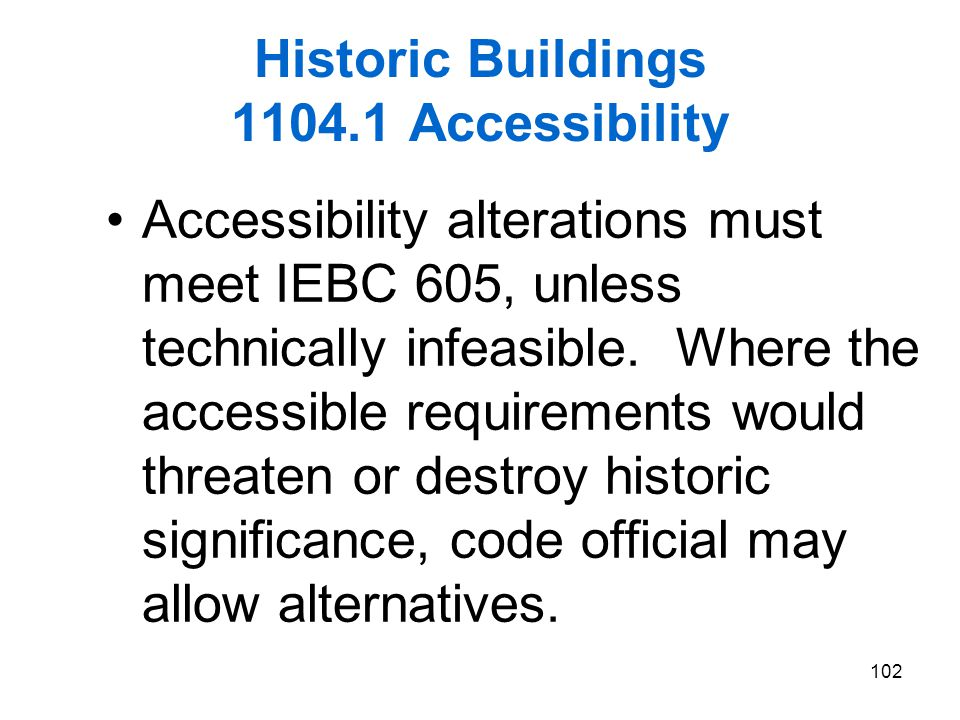 Historic Buildings 1104.1 Accessibility