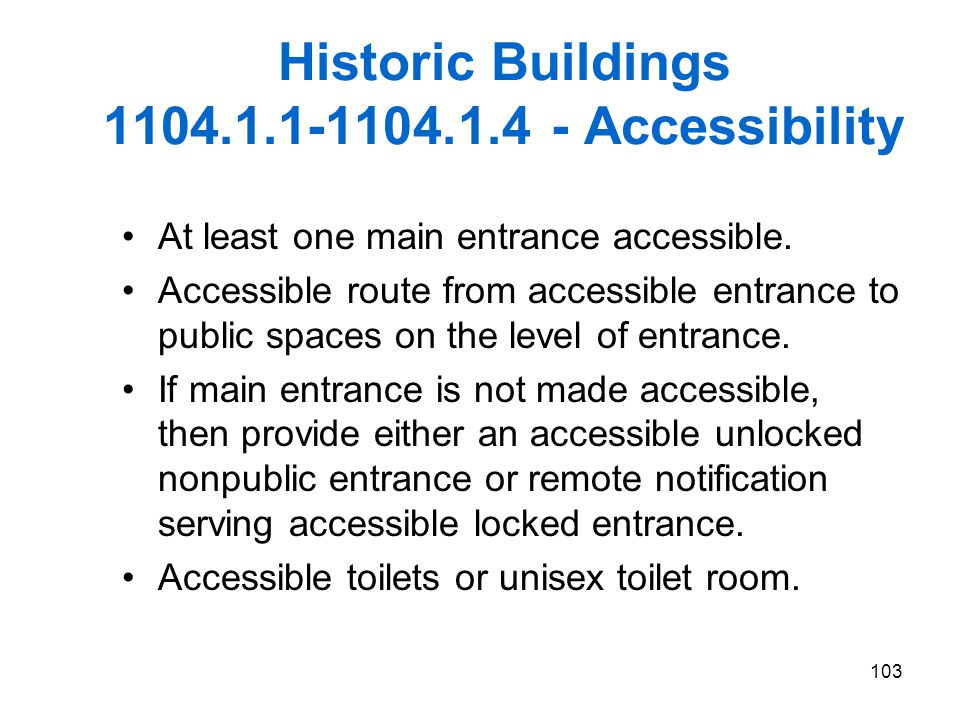 Historic Buildings 1104.1.1-1104.1.4 - Accessibility