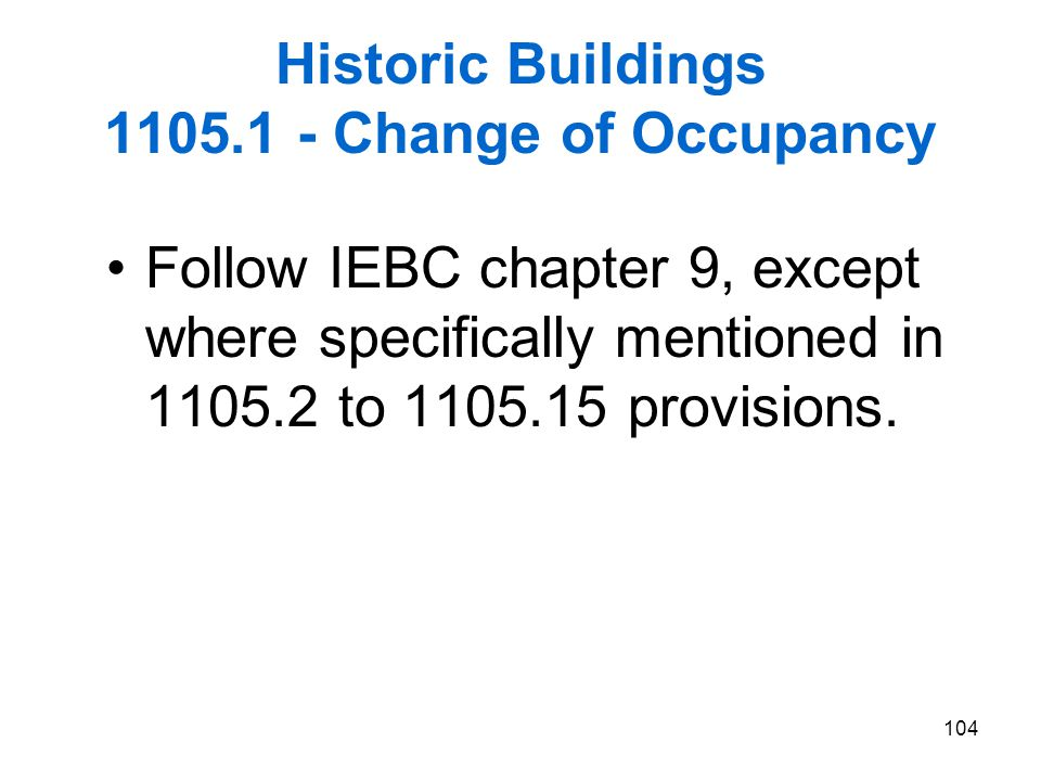 Historic Buildings 1105.1 - Change of Occupancy