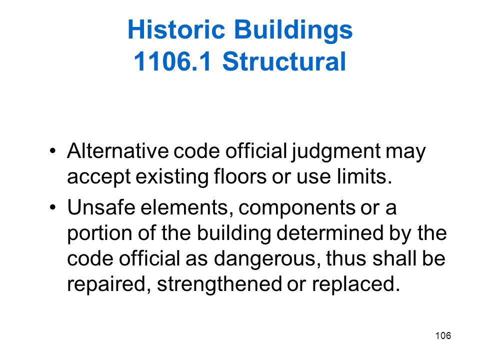 Historic Buildings 1106.1 Structural