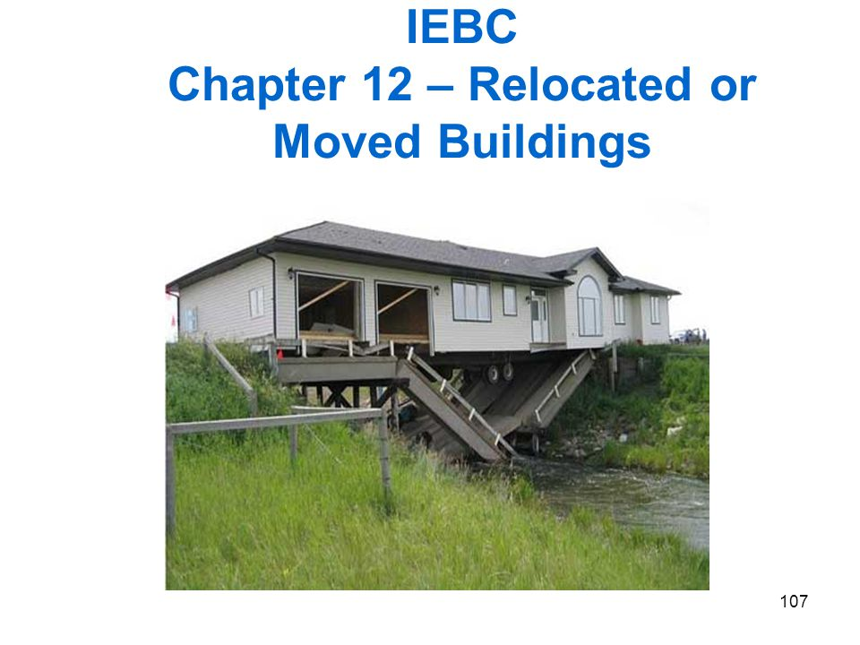 IEBC Chapter 12 – Relocated or Moved Buildings