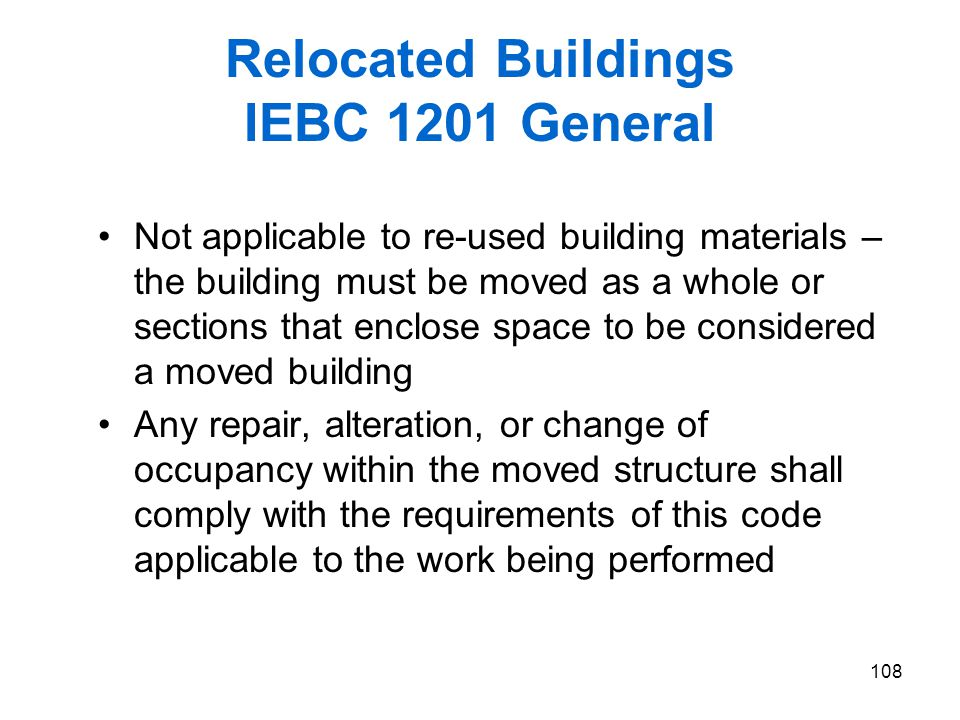Relocated Buildings IEBC 1201 General