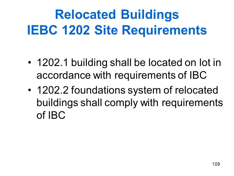 Relocated Buildings IEBC 1202 Site Requirements