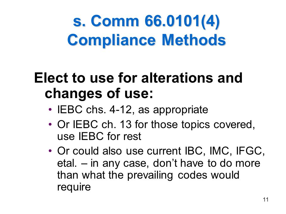 s. Comm 66.0101(4) Compliance Methods