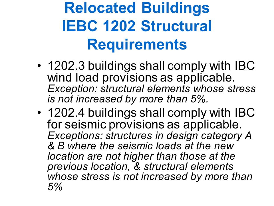 Relocated Buildings IEBC 1202 Structural Requirements