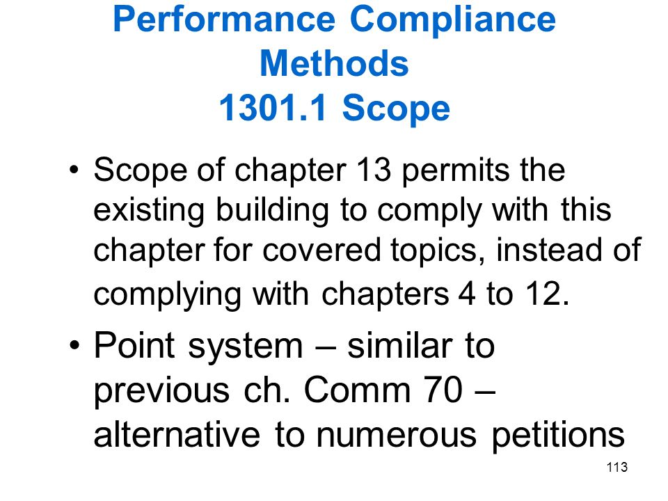 Performance Compliance Methods 1301.1 Scope