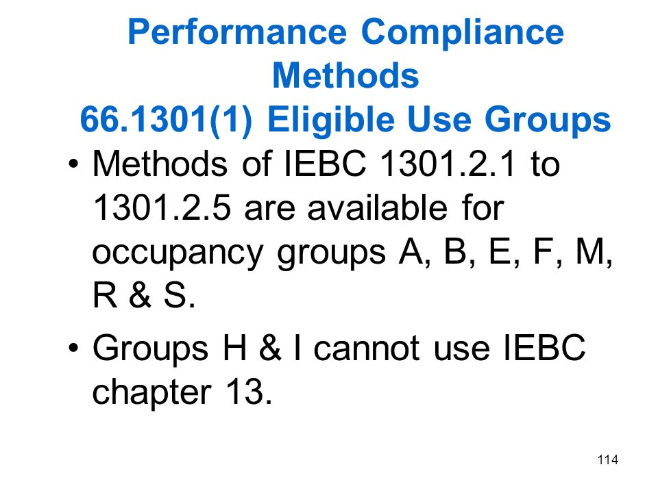 Performance Compliance Methods 66.1301(1) Eligible Use Groups