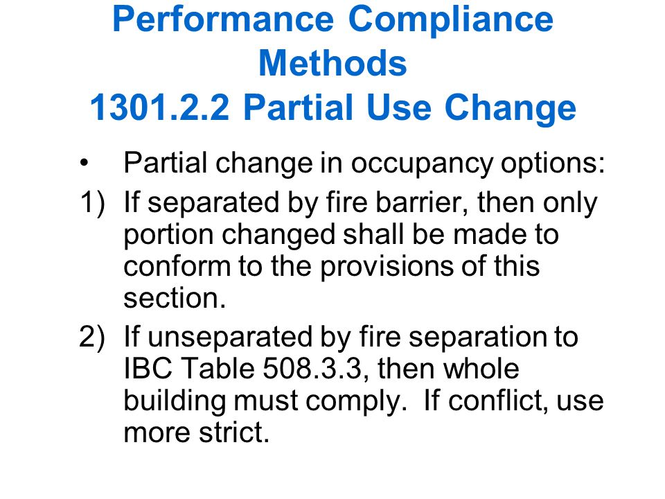 Performance Compliance Methods 1301.2.2 Partial Use Change