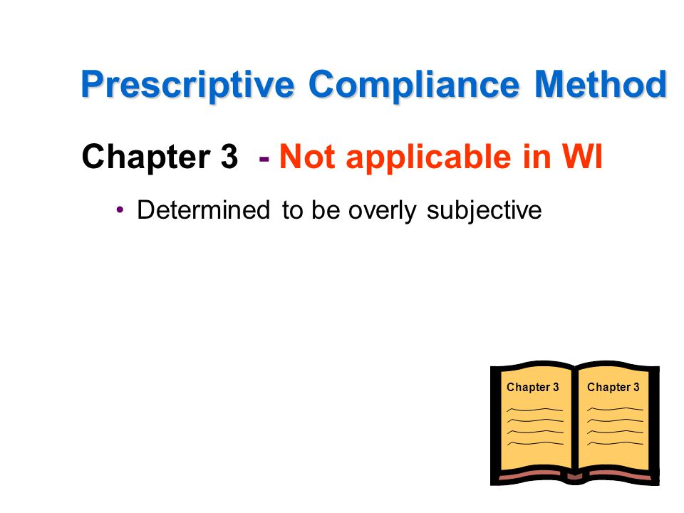 Prescriptive Compliance Method