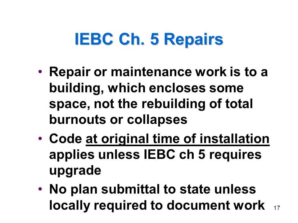 2006 IEBC Fundamentals 3/31/2017. IEBC Ch. 5 Repairs.