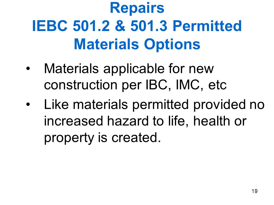 Repairs IEBC 501.2 & 501.3 Permitted Materials Options