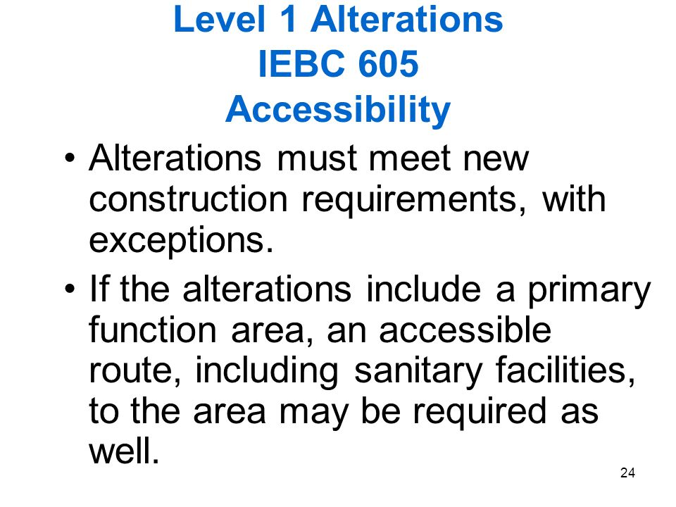 Level 1 Alterations IEBC 605 Accessibility