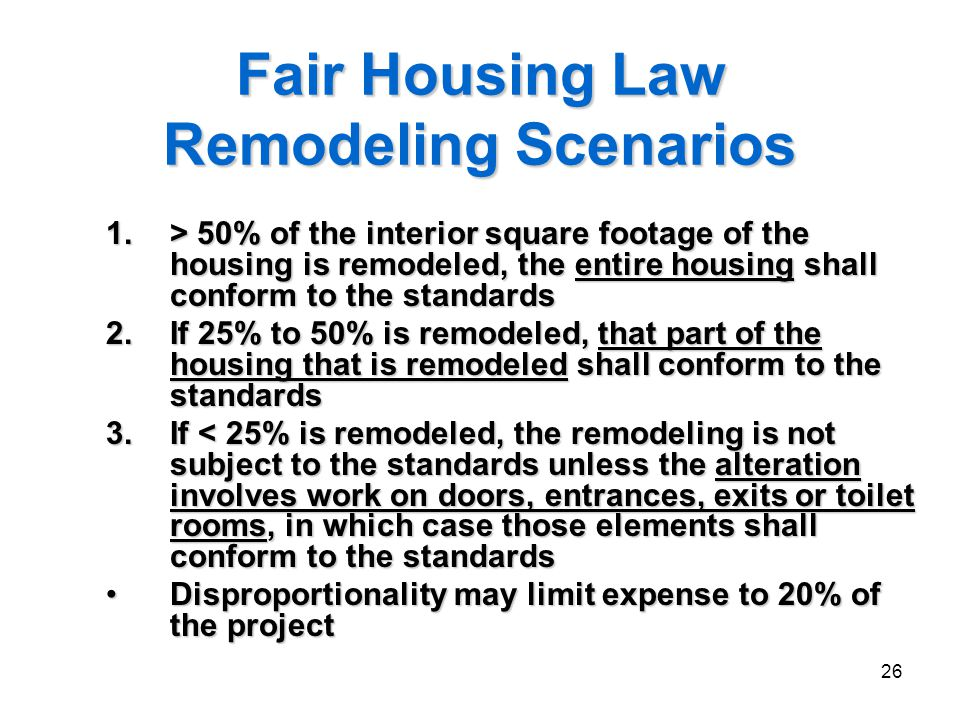 Fair Housing Law Remodeling Scenarios