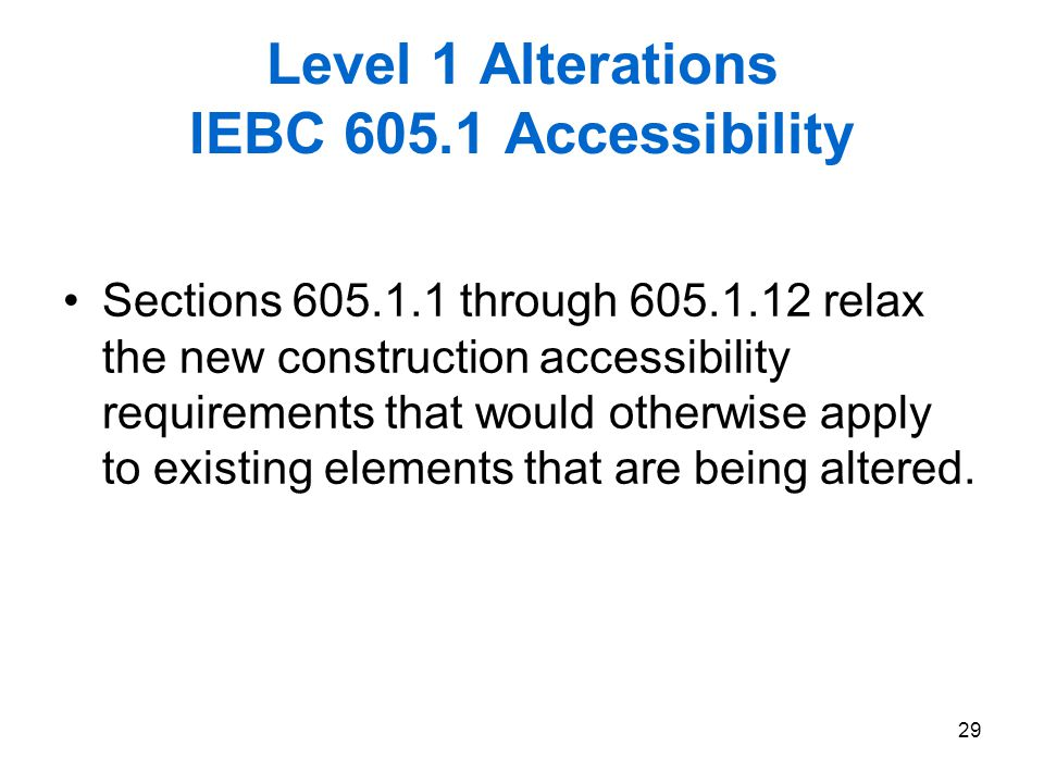 Level 1 Alterations IEBC 605.1 Accessibility