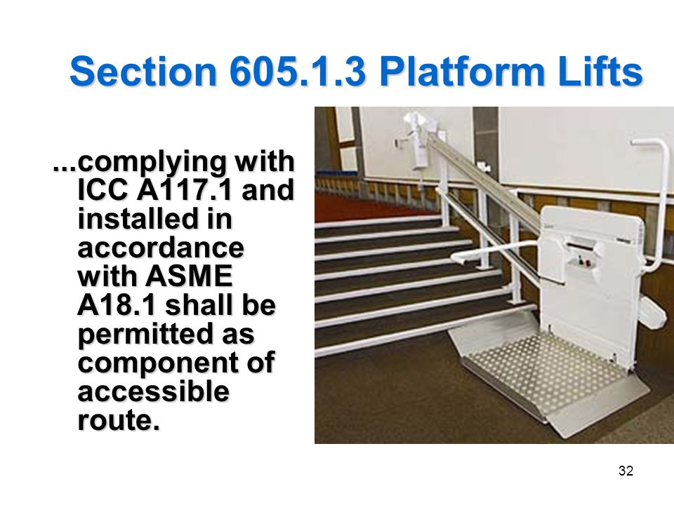 Section 605.1.3 Platform Lifts