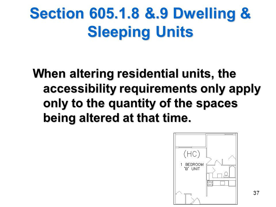 Section 605.1.8 &.9 Dwelling & Sleeping Units
