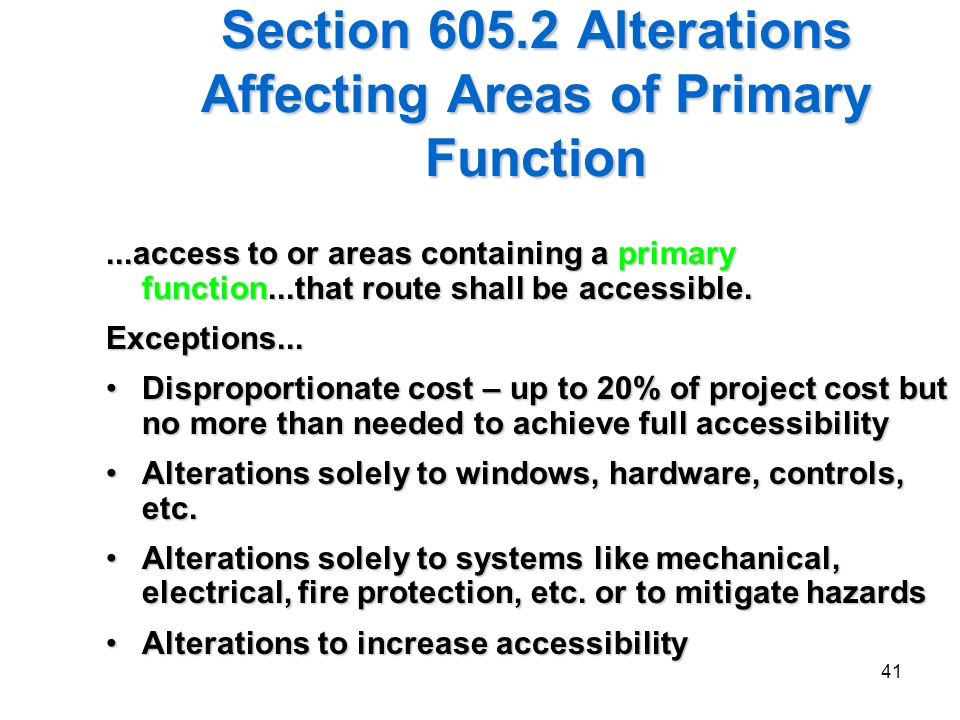 Section 605.2 Alterations Affecting Areas of Primary Function