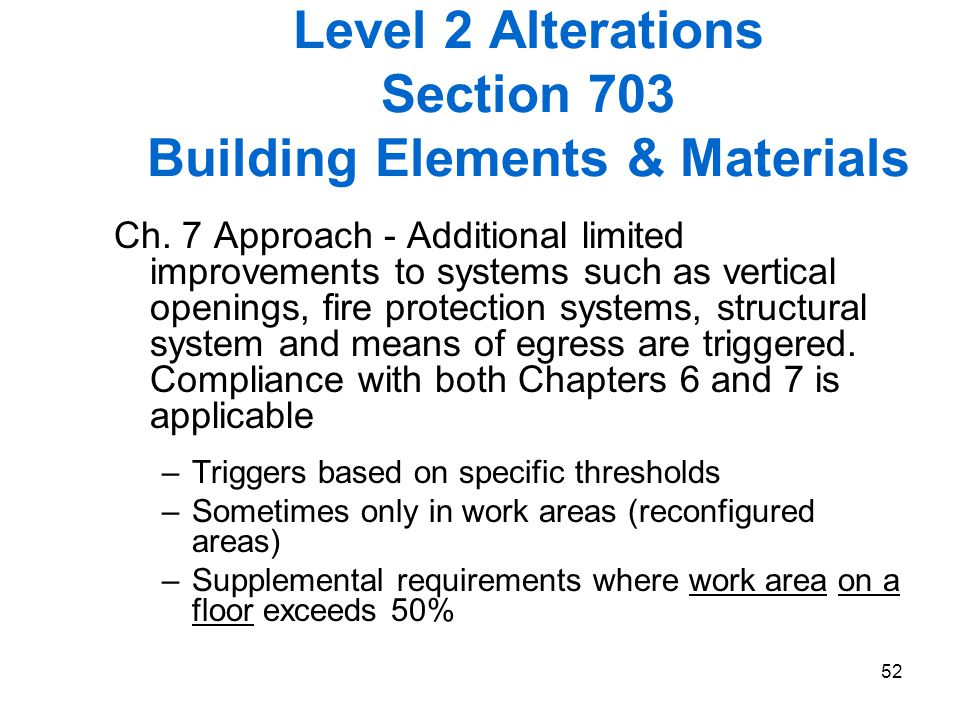 Level 2 Alterations Section 703 Building Elements & Materials