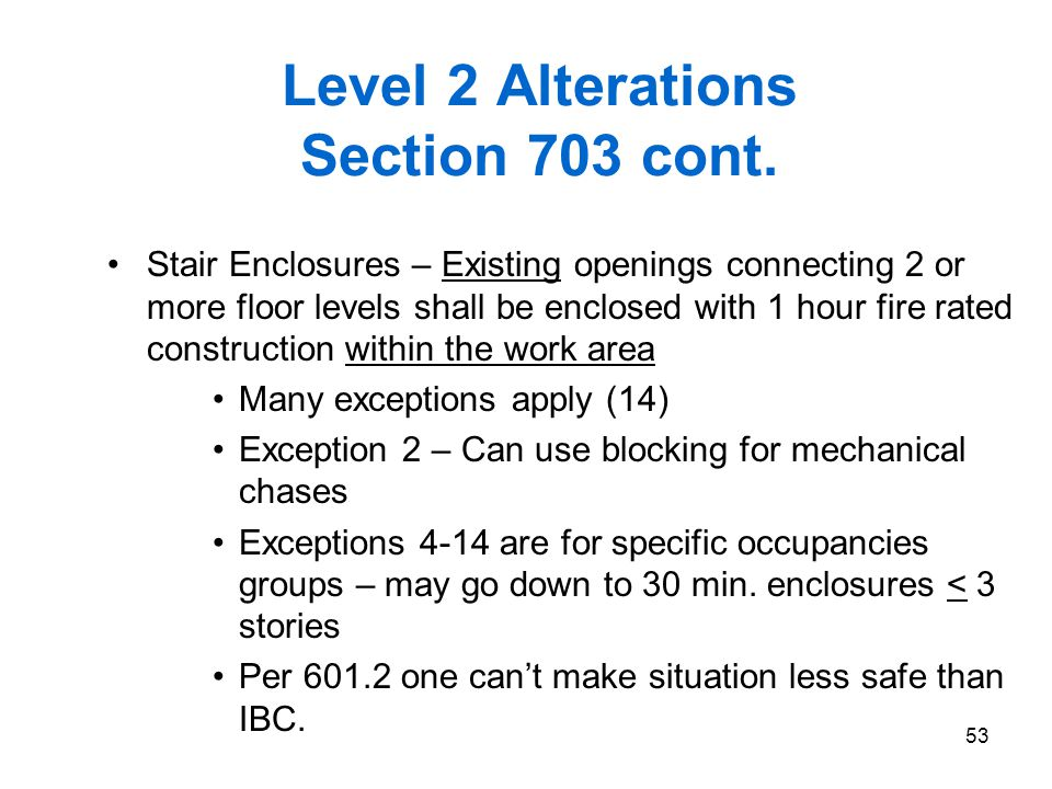 Level 2 Alterations Section 703 cont.