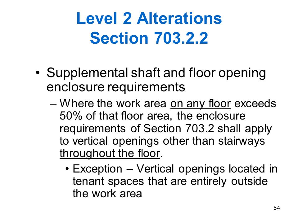 Level 2 Alterations Section 703.2.2