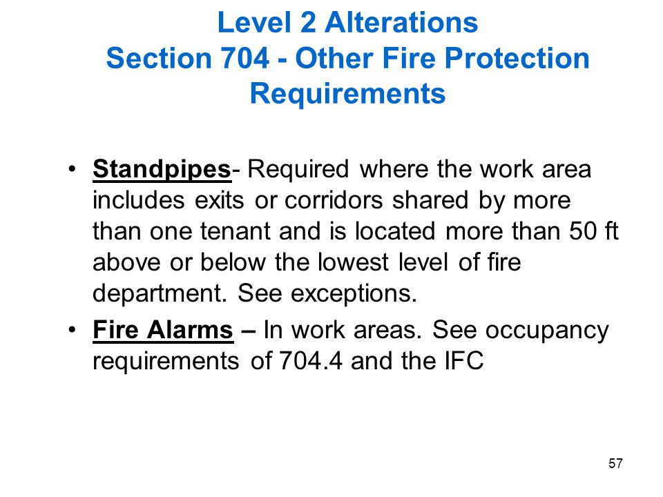 Level 2 Alterations Section 704 - Other Fire Protection Requirements