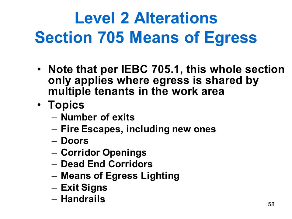 Level 2 Alterations Section 705 Means of Egress