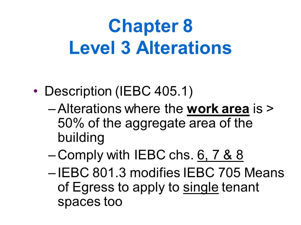 Chapter 8 Level 3 Alterations