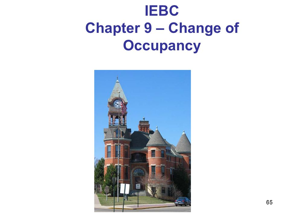 Chapter 9 – Change of Occupancy