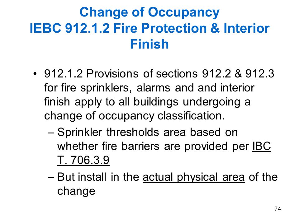 Change of Occupancy IEBC 912.1.2 Fire Protection & Interior Finish