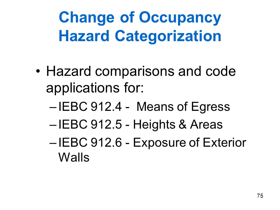 Change of Occupancy Hazard Categorization