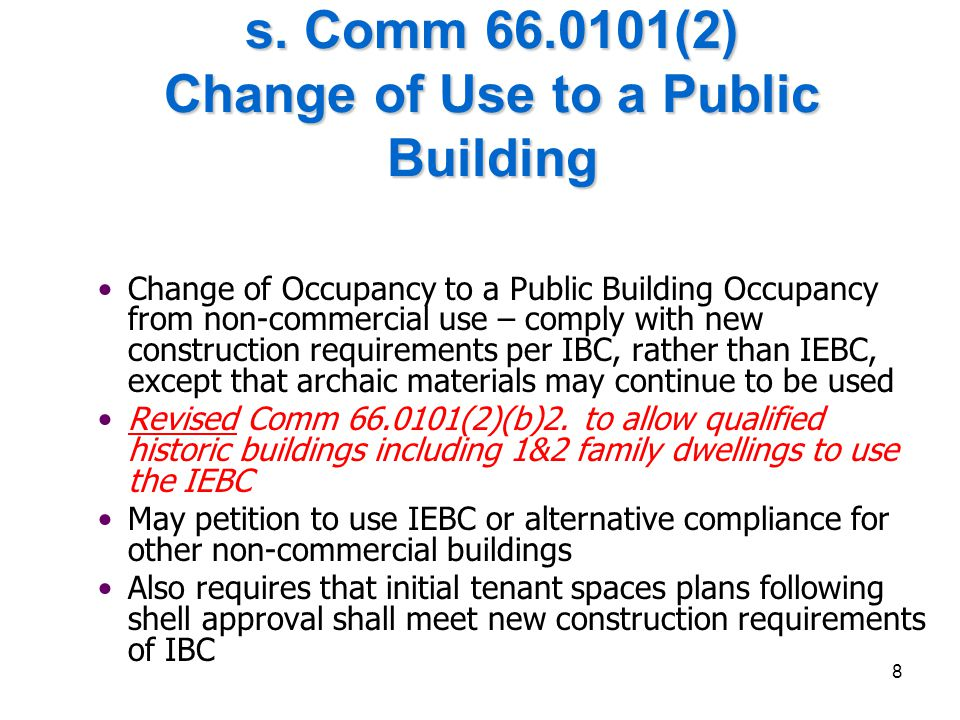s. Comm 66.0101(2) Change of Use to a Public Building
