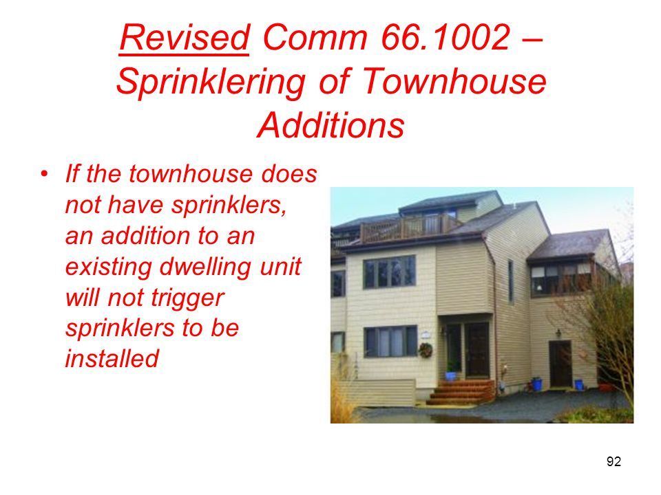 Revised Comm 66.1002 – Sprinklering of Townhouse Additions