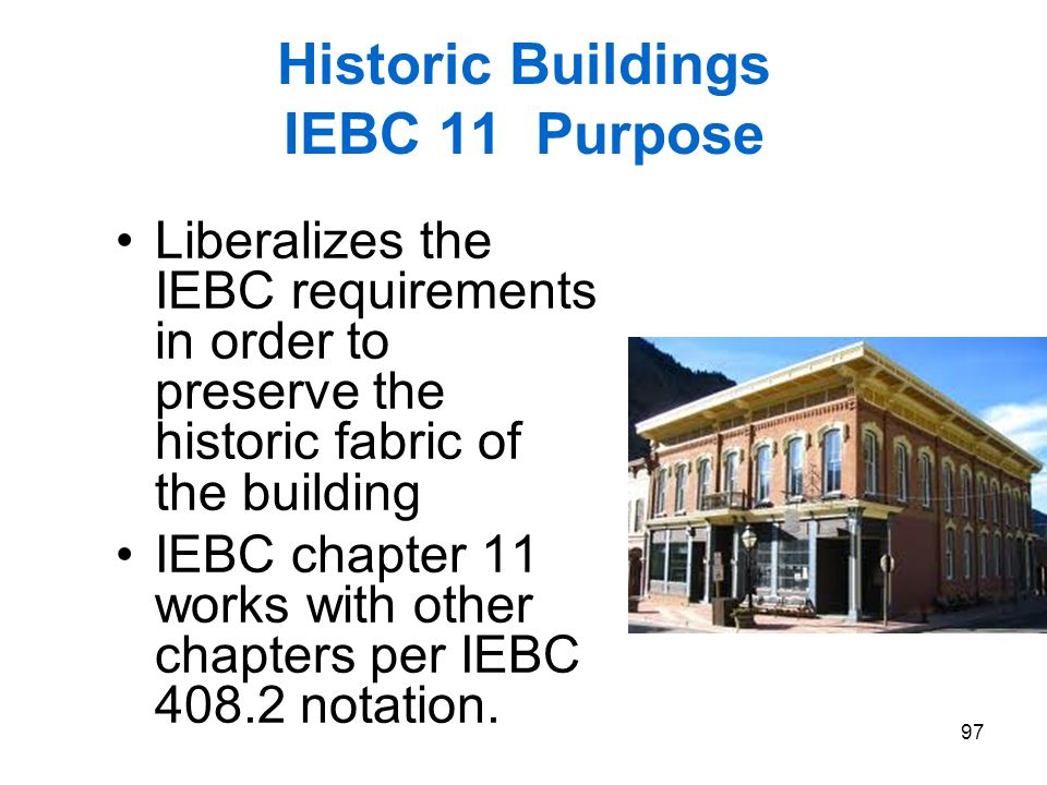 Historic Buildings IEBC 11 Purpose