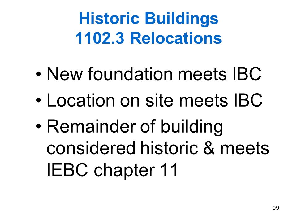 Historic Buildings 1102.3 Relocations
