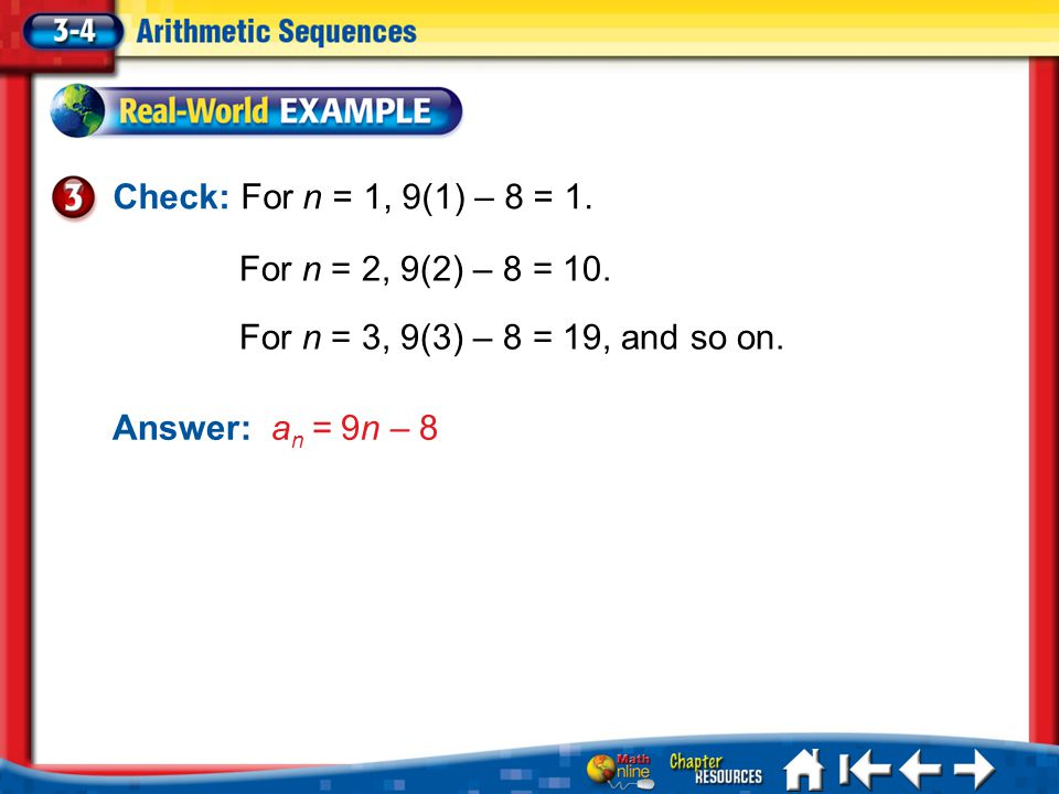 Check: For n = 1, 9(1) – 8 = 1. For n = 2, 9(2) – 8 = 10.