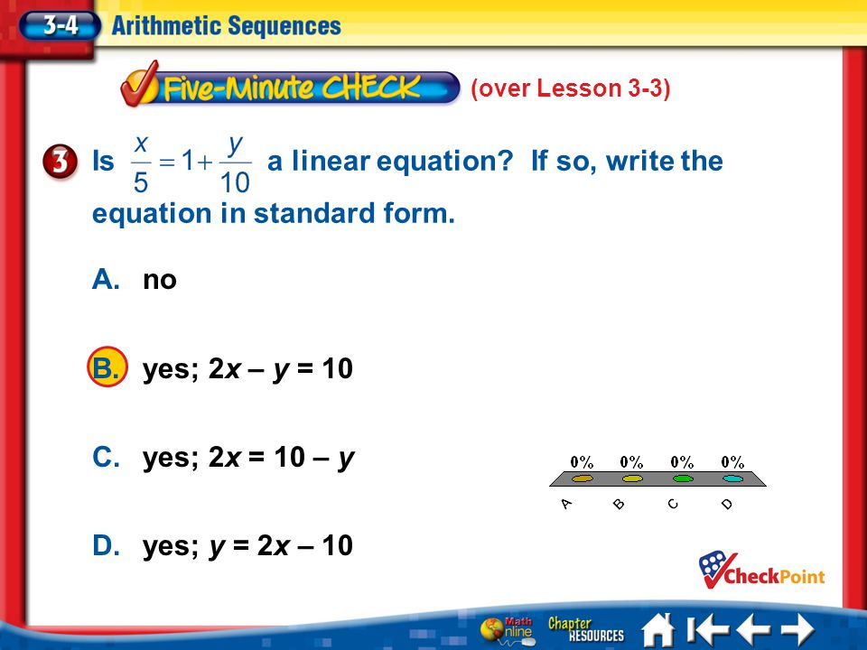 Is a linear equation If so, write the equation in standard form.