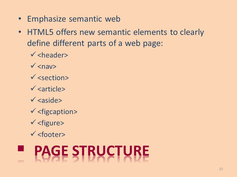 Page structure Emphasize semantic web