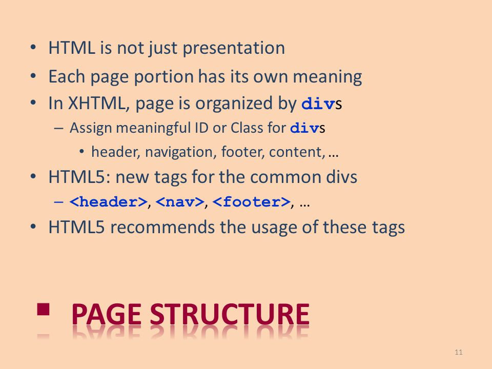 Page structure HTML is not just presentation