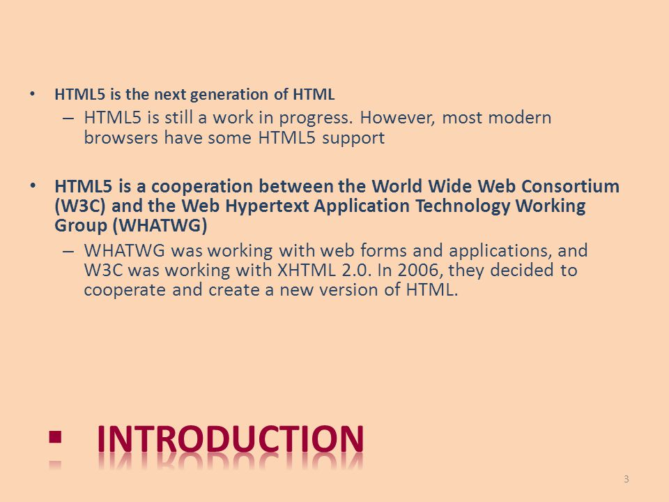 HTML5 is the next generation of HTML