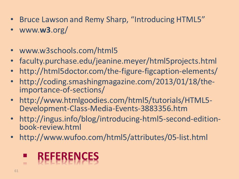 references Bruce Lawson and Remy Sharp, Introducing HTML5