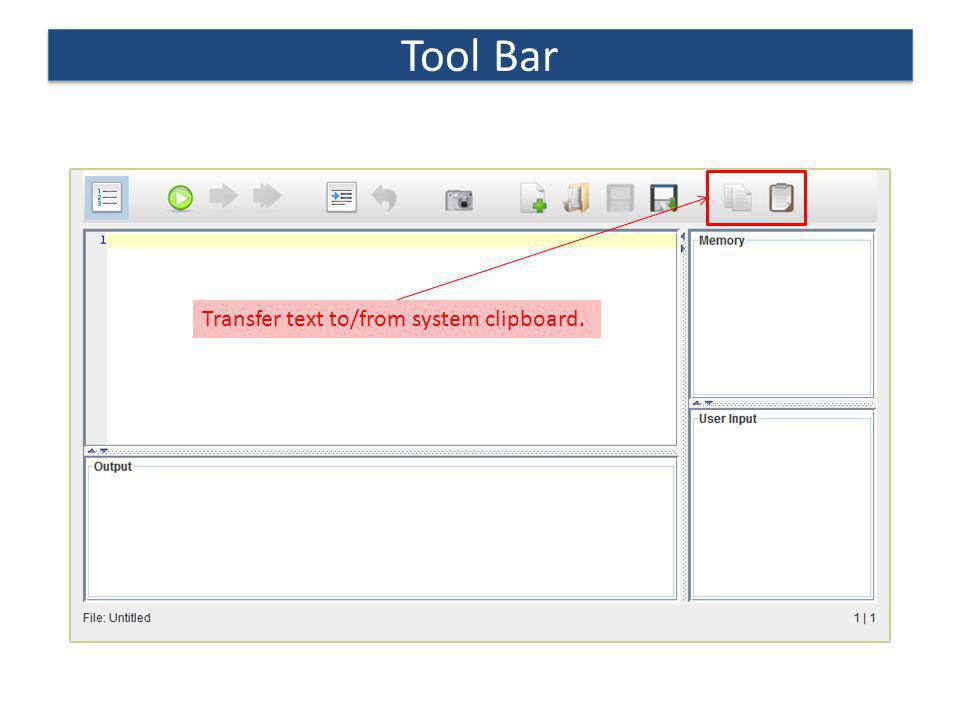 Tool Bar Transfer text to/from system clipboard.