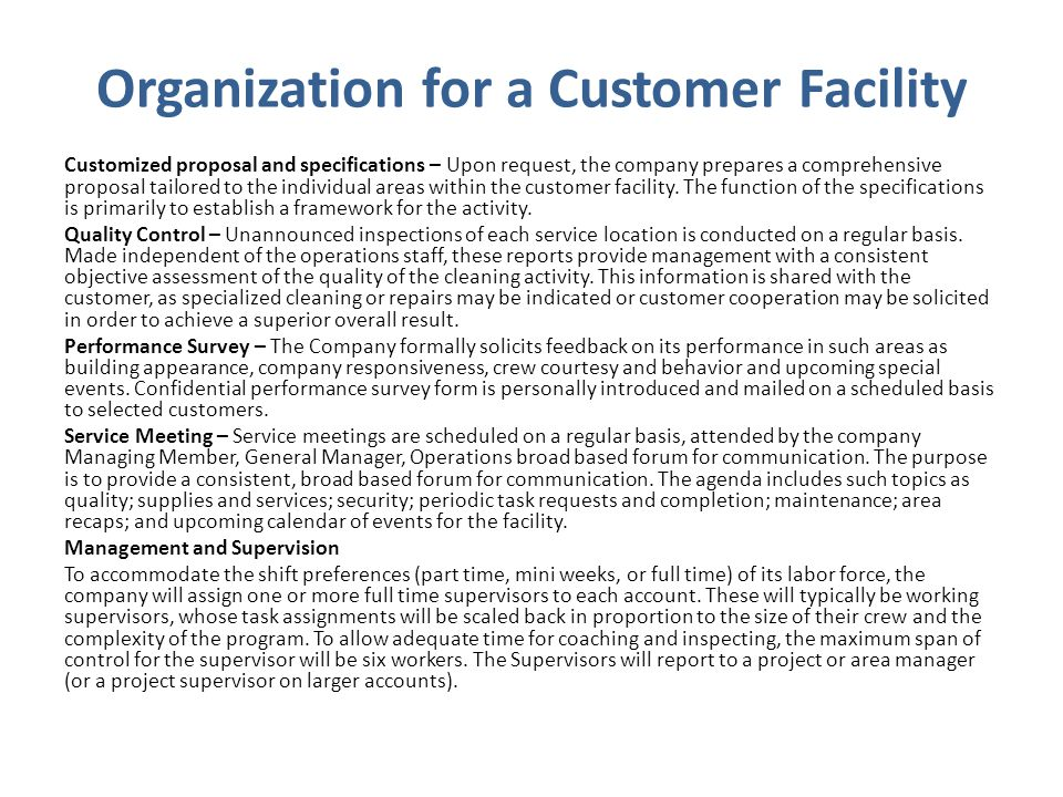 Organization for a Customer Facility