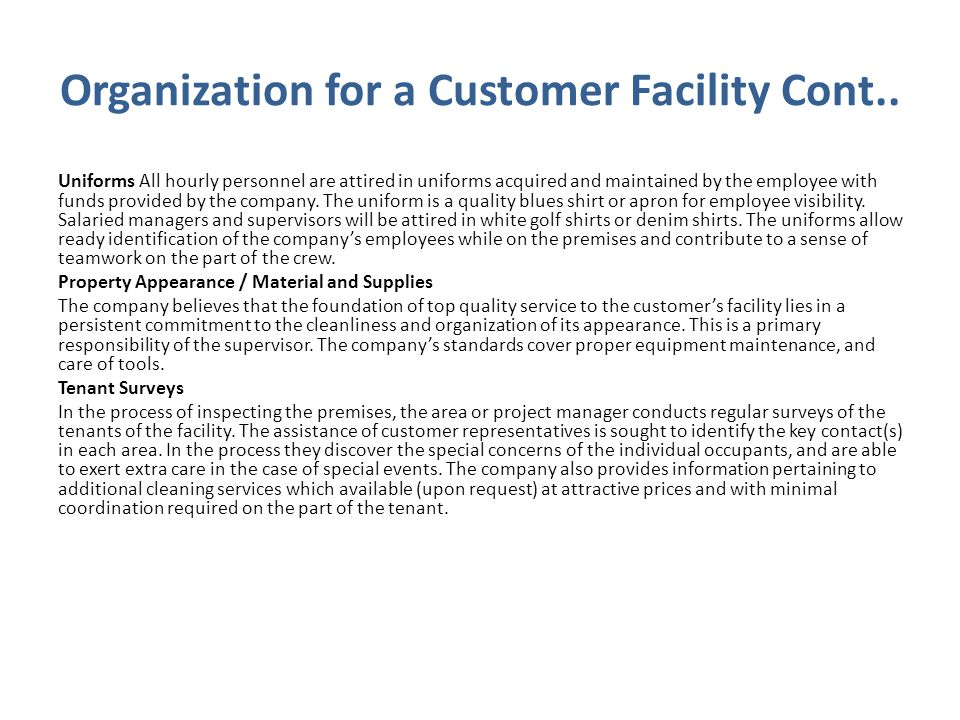 Organization for a Customer Facility Cont..
